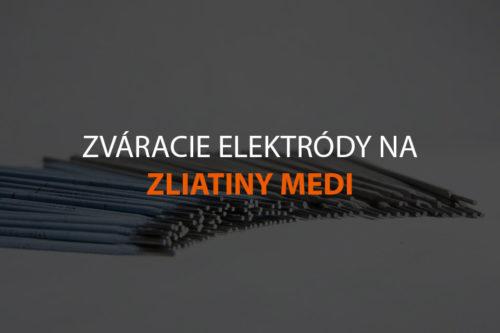 Zváracie elektródy na zliatiny medi